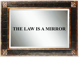 Law as Mirror